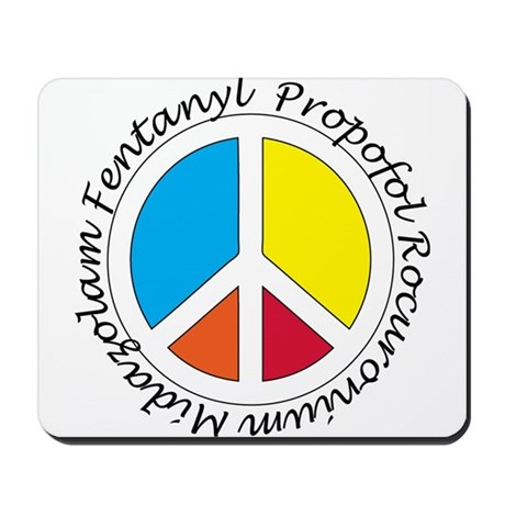 Peace out with Meds Italics Mousepad