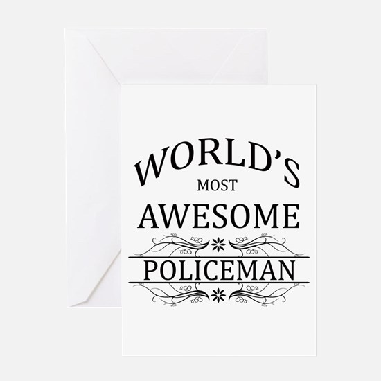 World's Most Awesome Policeman Greeting Card