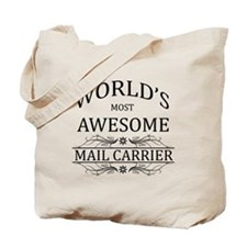 World's Most Awesome Mail Carrier Tote Bag