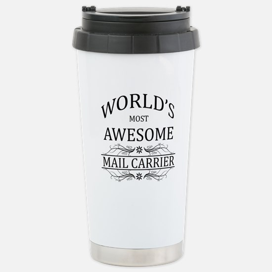 World's Most Awesome Mail Carrier Stainless Steel