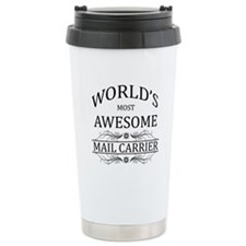 World's Most Awesome Mail Carrier Travel Mug