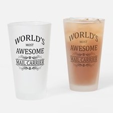 World's Most Awesome Mail Carrier Drinking Glass