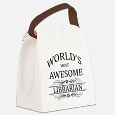 World's Most Awesome Librarian Canvas Lunch Bag