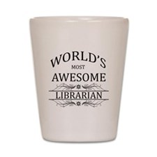 World's Most Awesome Librarian Shot Glass