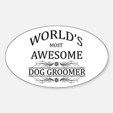 World's Most Awesome Dog Groomer Decal