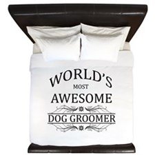 World's Most Awesome Dog Groomer King Duvet