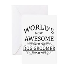 World's Most Awesome Dog Groomer Greeting Card