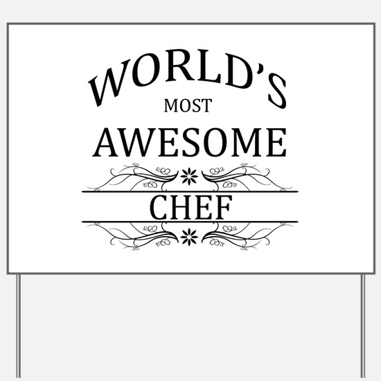 World's Most Awesome Chef Yard Sign
