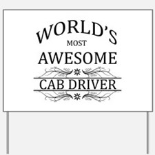World's Most Awesome Cab Driver Yard Sign