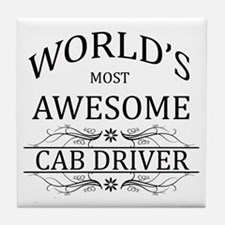 World's Most Awesome Cab Driver Tile Coaster