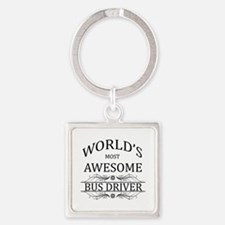 World's Most Awesome Bus Driver Square Keychain