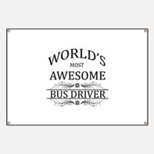 World's Most Awesome Bus Driver Banner