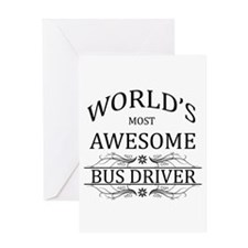 World's Most Awesome Bus Driver Greeting Card
