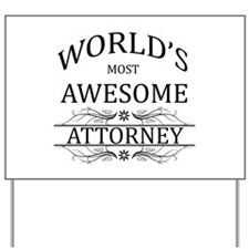 World's Most Awesome Attorney Yard Sign