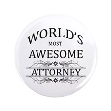 "World's Most Awesome Attorney 3.5"" Button"