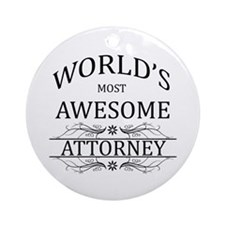 World's Most Awesome Attorney Ornament (Round)