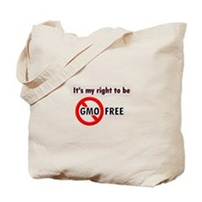 Its my right to be GMO FREE Tote Bag