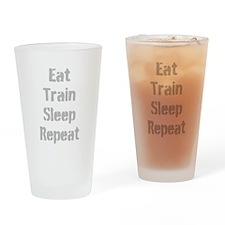 Eat Train Sleep Repeat Drinking Glass