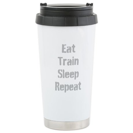Eat Train Sleep Repeat Travel Mug