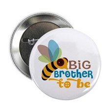 """Big Brother To Be 2.25"""" Button"""