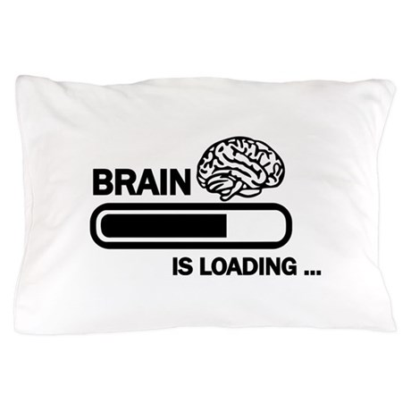 Brain loading Pillow Case