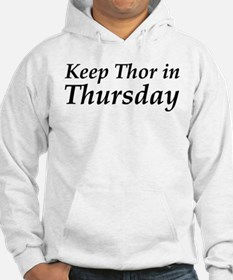 Keep Thor In Thursday Hoodie