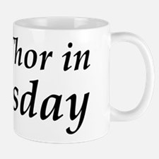 Keep Thor In Thursday Mug