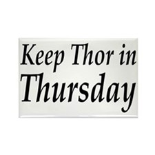 Keep Thor In Thursday Rectangle Magnet