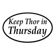 Keep Thor In Thursday Decal