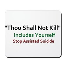 Anti-Assisted Suicide Design Mousepad