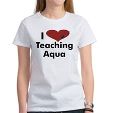 I_heart_teaching_aqua.jpg T-Shirt
