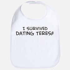 Survived Dating Teresa Bib
