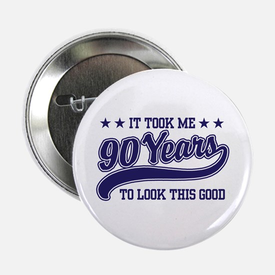 "Funny 90th Birthday 2.25"" Button"