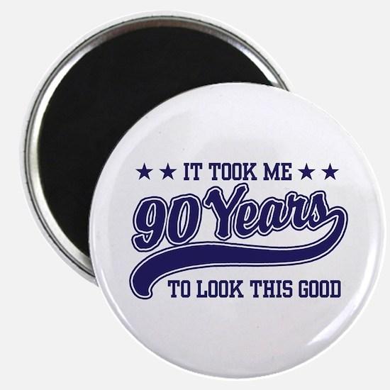 Funny 90th Birthday Magnet