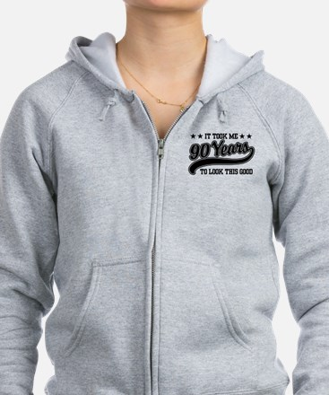 Funny 90th Birthday Zip Hoodie