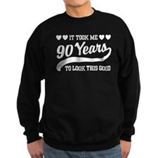 Funny 90th Birthday Sweatshirt