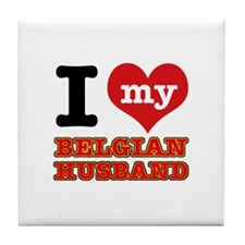I love my Belgian Husband Tile Coaster