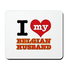 I love my Belgian Husband Mousepad