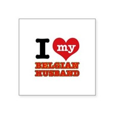 "I love my Belgian Husband Square Sticker 3"" x 3"""