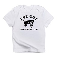 I've got High Jump skills Infant T-Shirt
