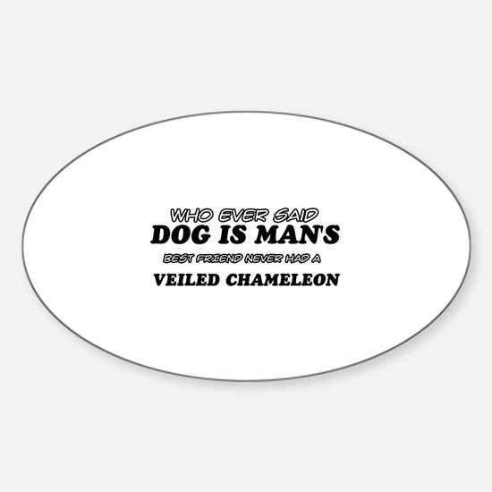 Veiled Chamileon lovers designs Sticker (Oval)