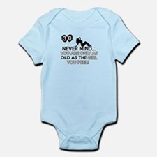 Funny 30 year old designs Infant Bodysuit
