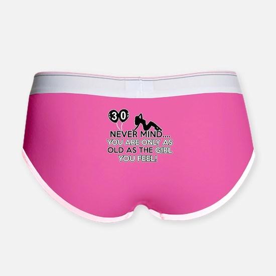 Funny 30 year old designs Women's Boy Brief