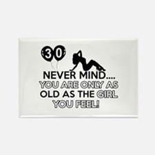 Funny 30 year old designs Rectangle Magnet