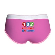 102 year old designs Women's Boy Brief