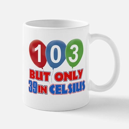 103 year old designs Mug