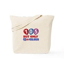 105 year old designs Tote Bag