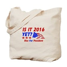 Rice For President Tote Bag