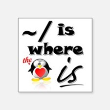 Home is Where the Heart Is! Sticker