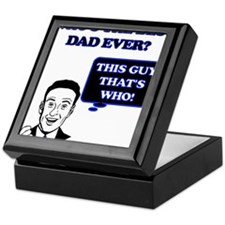 WHOS THE BEST DAD EVER. THIS GUY. Keepsake Box